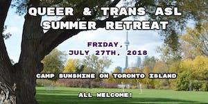 Queer & Trans ASL Summer Retreat 2018