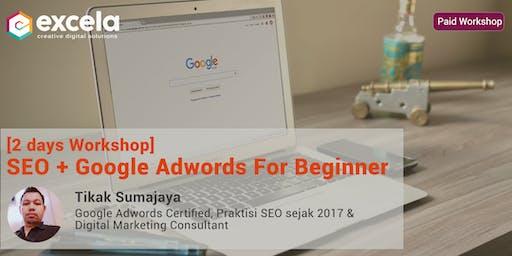 [Paid Workshop] - Workshop Google AdWords + SEO for Beginners