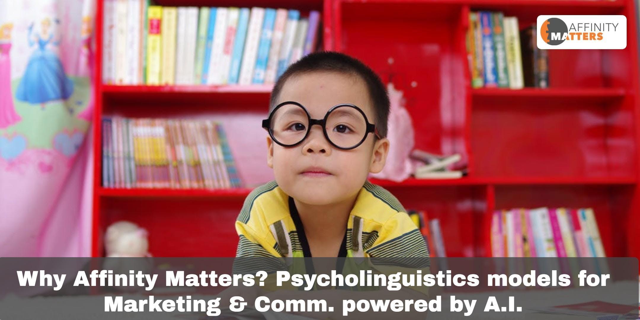 Why Affinity Matters? Psycholinguistics model