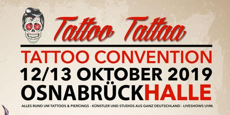 "Tattoo Convention Osnabrück ""TattooTattaa"" Tickets"