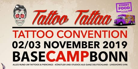 "Tattoo Convention Bonn ""TattooTattaa"" billets"