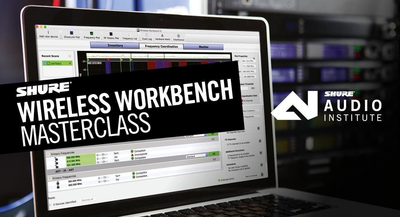 Wireless Workbench Masterclass