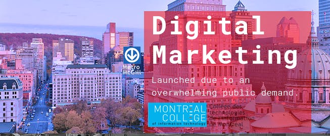 Montreal College's Learn Digital Marketing- Info session July 2018
