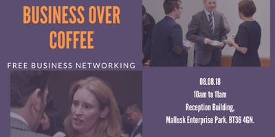 Business over Coffee - FREE Business networking event