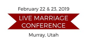 Live Marriage Conference - Murray, Utah