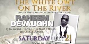 WHITE-OWT  (White Party) w/ RAHEEM DEVAUGHN + The QUES...