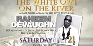 WHITE-OWT  (White Party) w/ RAHEEM DEVAUGHN + The QUES...