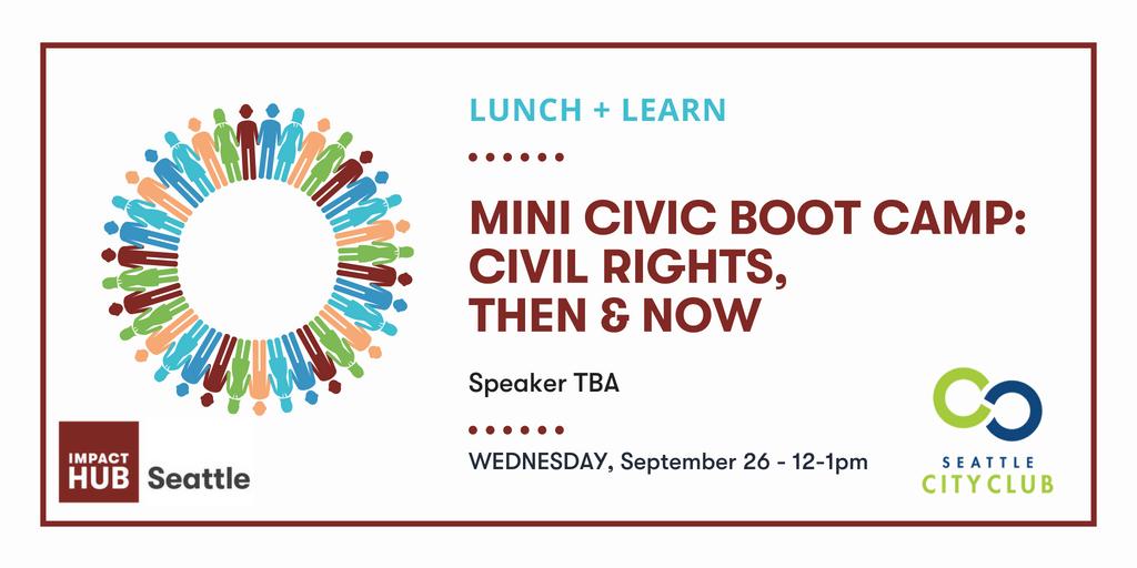 Lunch + Learn: Mini Civic Boot Camp - Civil R