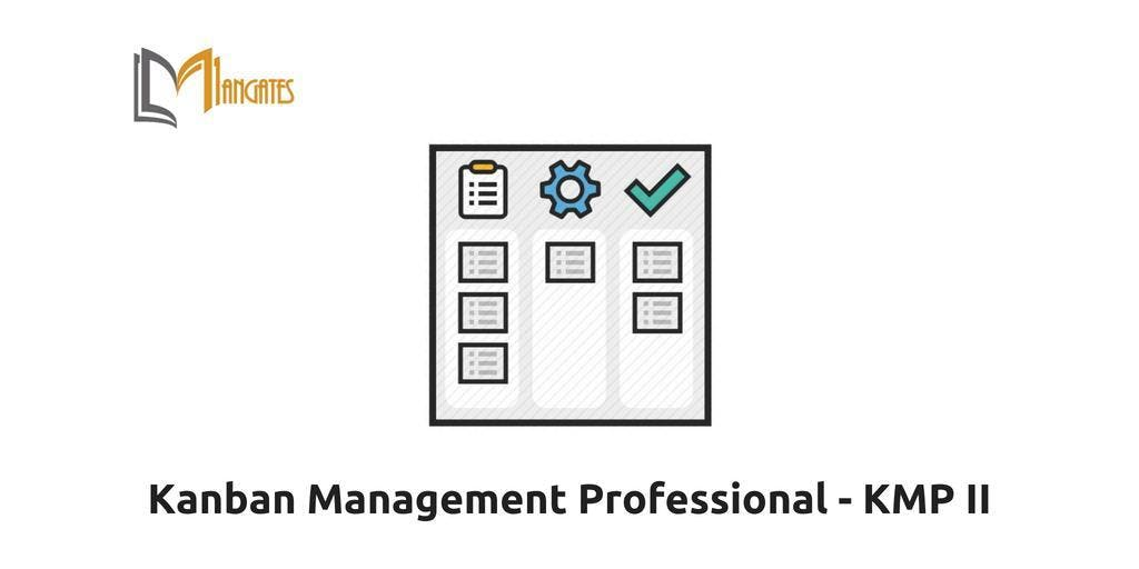 Kanban Management Professional – KMP II Training in Montreal on Dec 17th-18th 2018