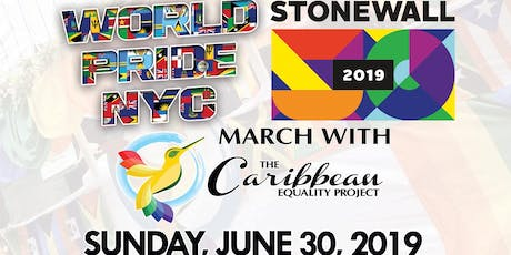 NYC WorldPride 2019 - March with Caribbean Equality Project tickets