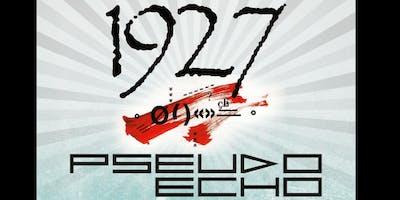 1927 + PSEUDO ECHO