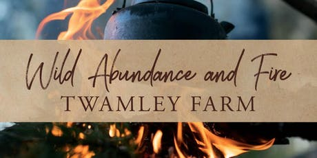Wild Abundance & Fire - Great Eastern Wine Weekend tickets