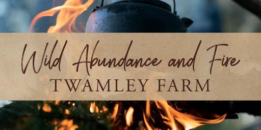 Wild Abundance & Fire - Great Eastern Wine Weekend