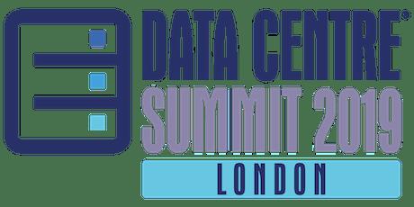 Data Centre Summit London 2019 tickets