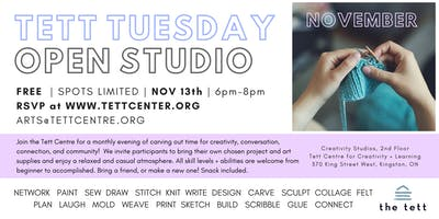 Tett Tuesdays Open Studio - November 13th