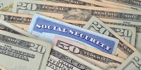 Preparing for the rest/BEST of your life! Social Security Workshop tickets