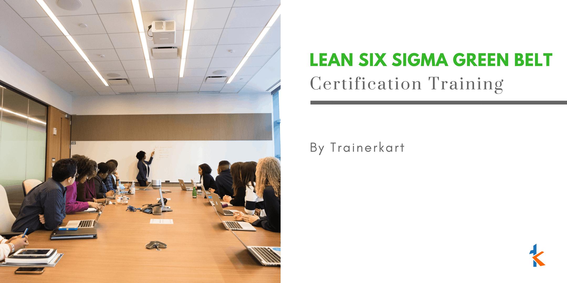 Lean Six Sigma Green Belt Training In San Francisco Bay Area Ca