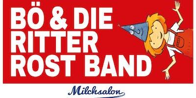 Bö & Die Ritter Rost Band im Milchsalon