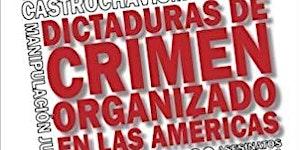 Presentación del libro: Dictaduras de Crimen...