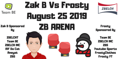 Zak B VS Frosty | Official Boxing Match | OFFICIAL ZBS EVENT