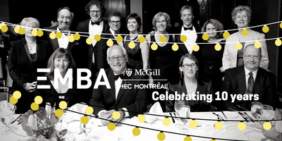 Celebrating 10 years of the EMBA McGill-HEC Montréal