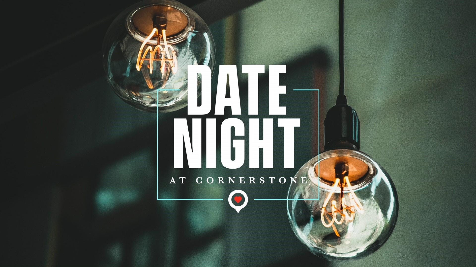 Date Night at Cornerstone