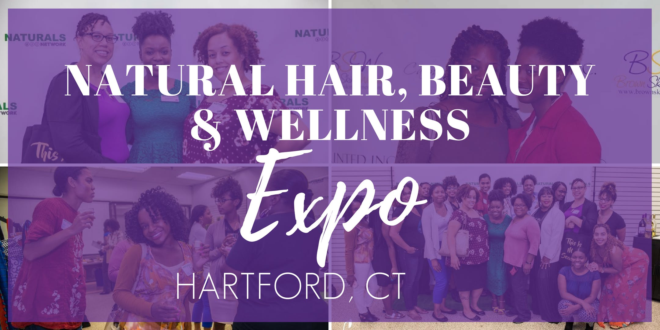 Natural Hair, Beauty & Wellness Expo HARTFORD
