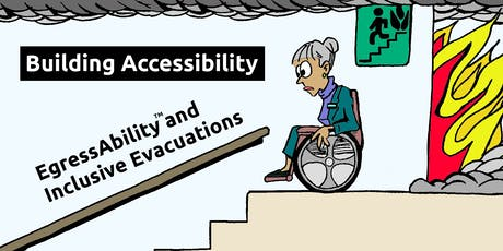 Building Accessibility: EgressAbility™ and Inclusive Evacuations, 25 July 2019 (Scoresby, VIC) tickets