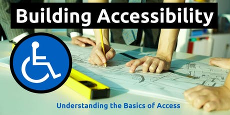 Building Accessibility: Understanding the Basics of Access, 22 August 2019 (Scoresby, VIC) tickets