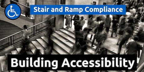 Building Accessibility: Stair and Ramp Compliance, 19 September 2019 (Scoresby, VIC) tickets