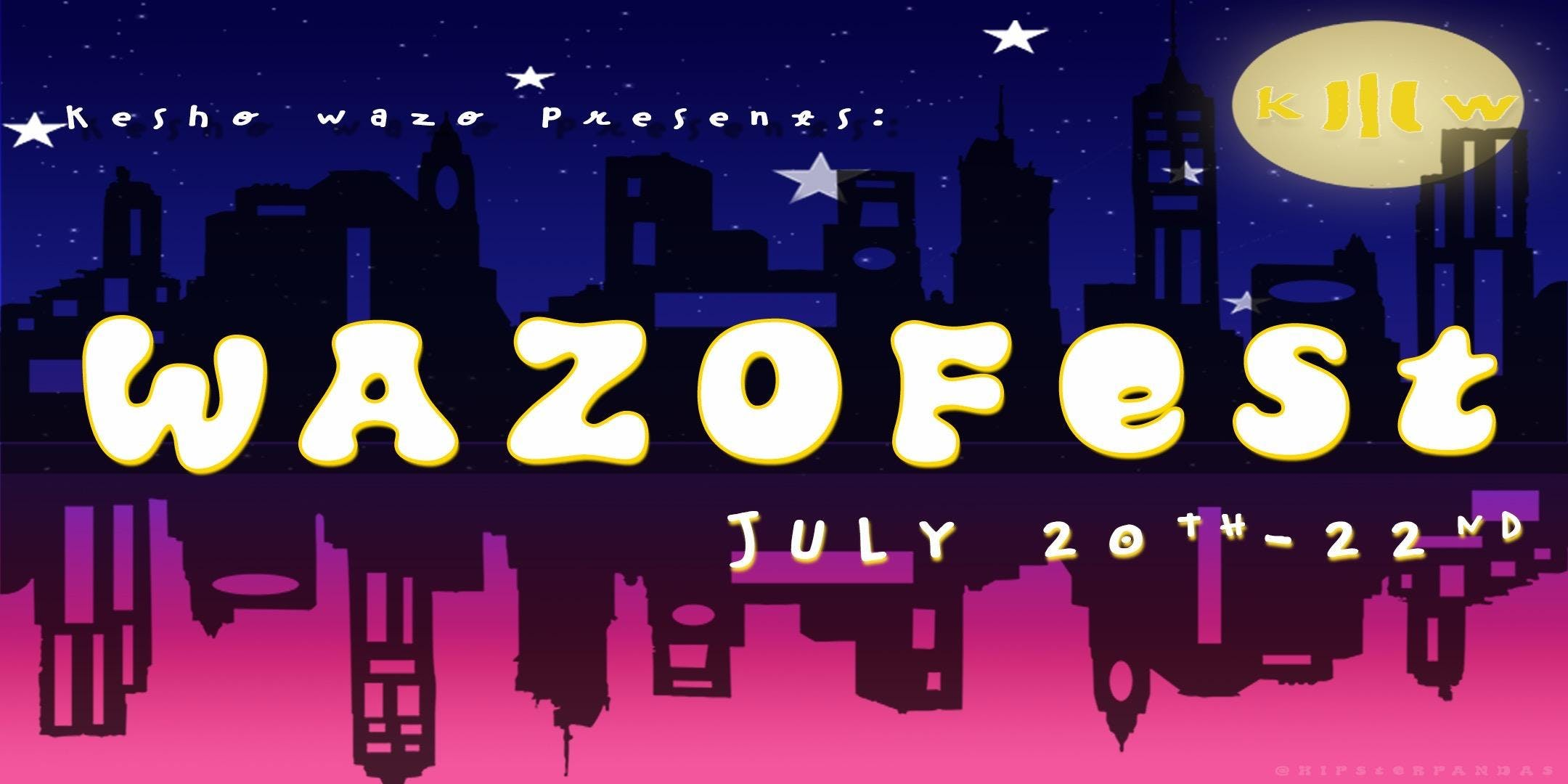 WAZO FEST 18 After Party + SPACE Show Ticket