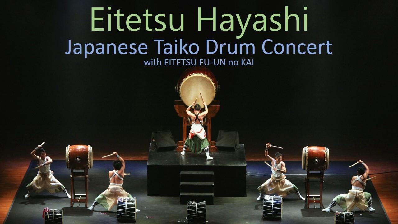 Eitetsu Hayashi Japanese Taiko Drum Concert