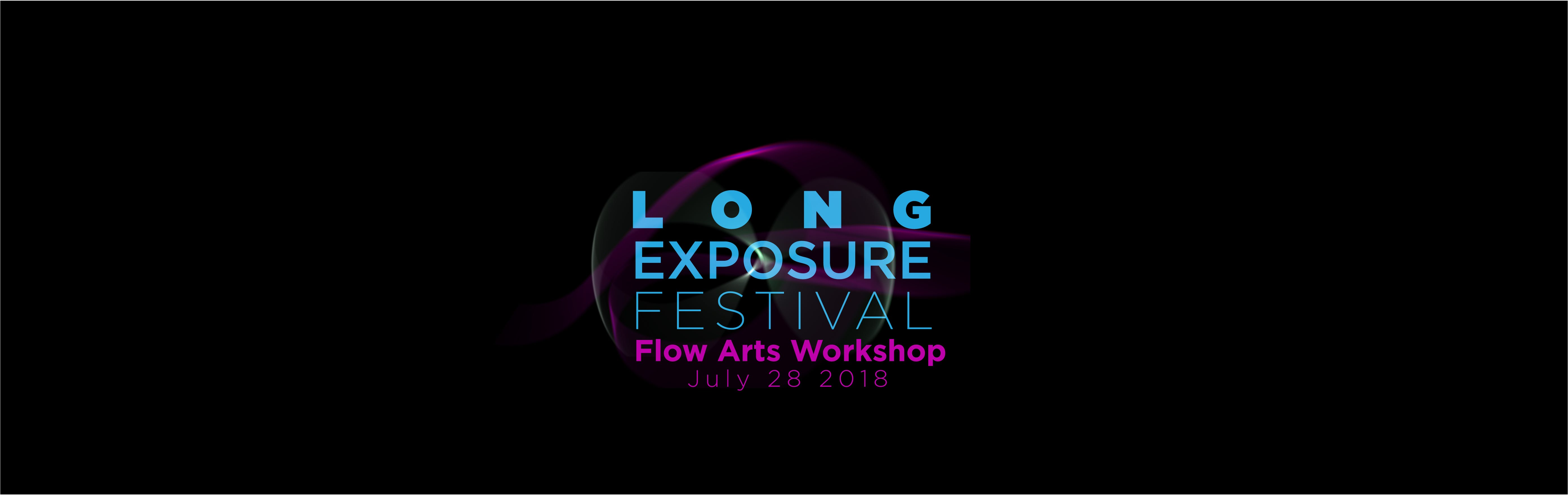 Flow Arts Workshop with the Long Exposure Fes