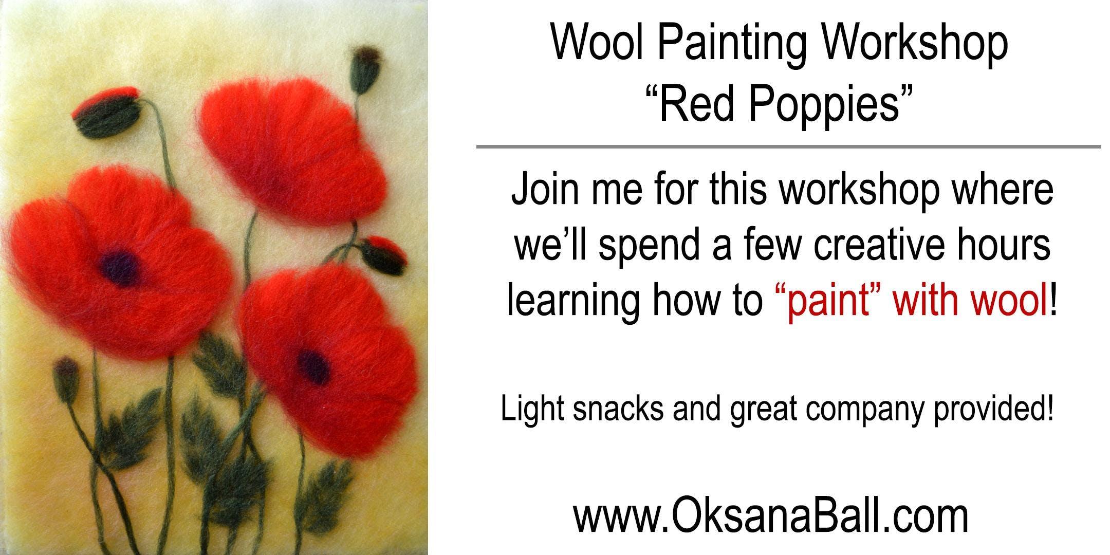 """Red Poppies"" Wool Painting Workshop"