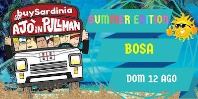SUMMER EDITION BUYSARDINIA E AJO IN PULLMAN: BOSA DOM 12 AGO