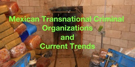2019 Mexican Transnational Criminal Organizations and Current Trends - Atlanta, GA tickets
