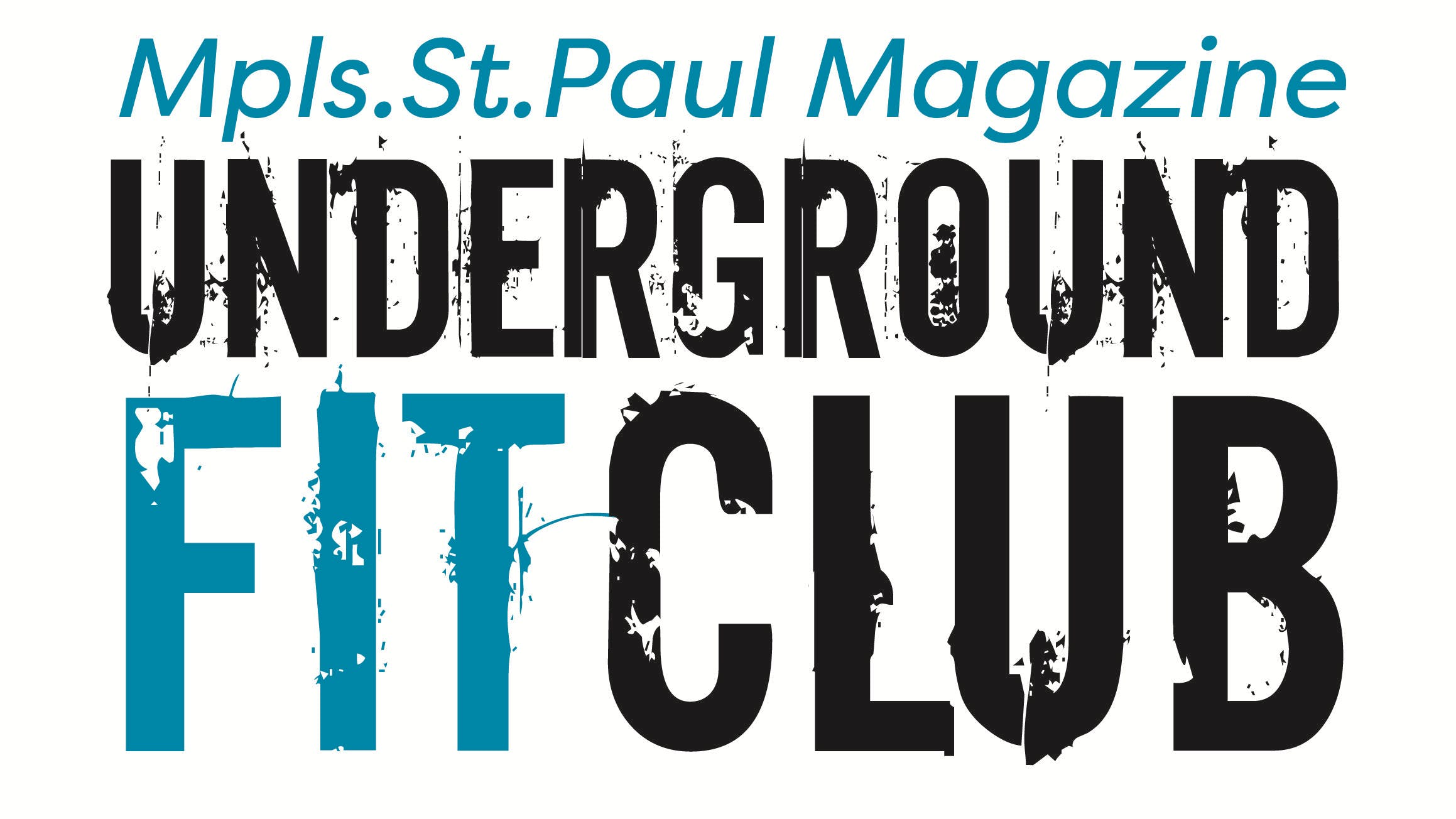 Underground Fit Club - July Event