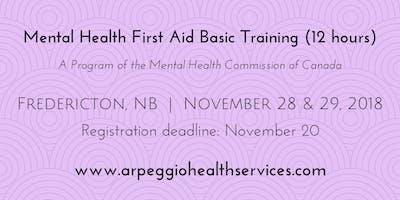 Mental Health First Aid Basic Training - Fredericton, NB - Nov. 28 & 29, 2018