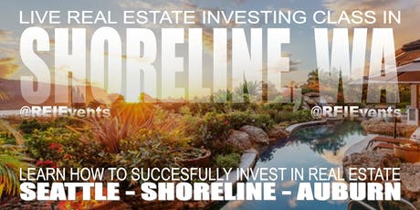 Seattle Real Estate Investing FREE Live Orientation tickets