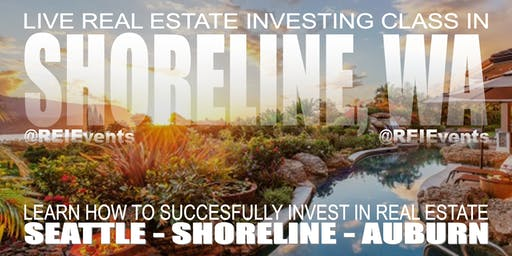 Seattle Real Estate Investing FREE Live Orientation