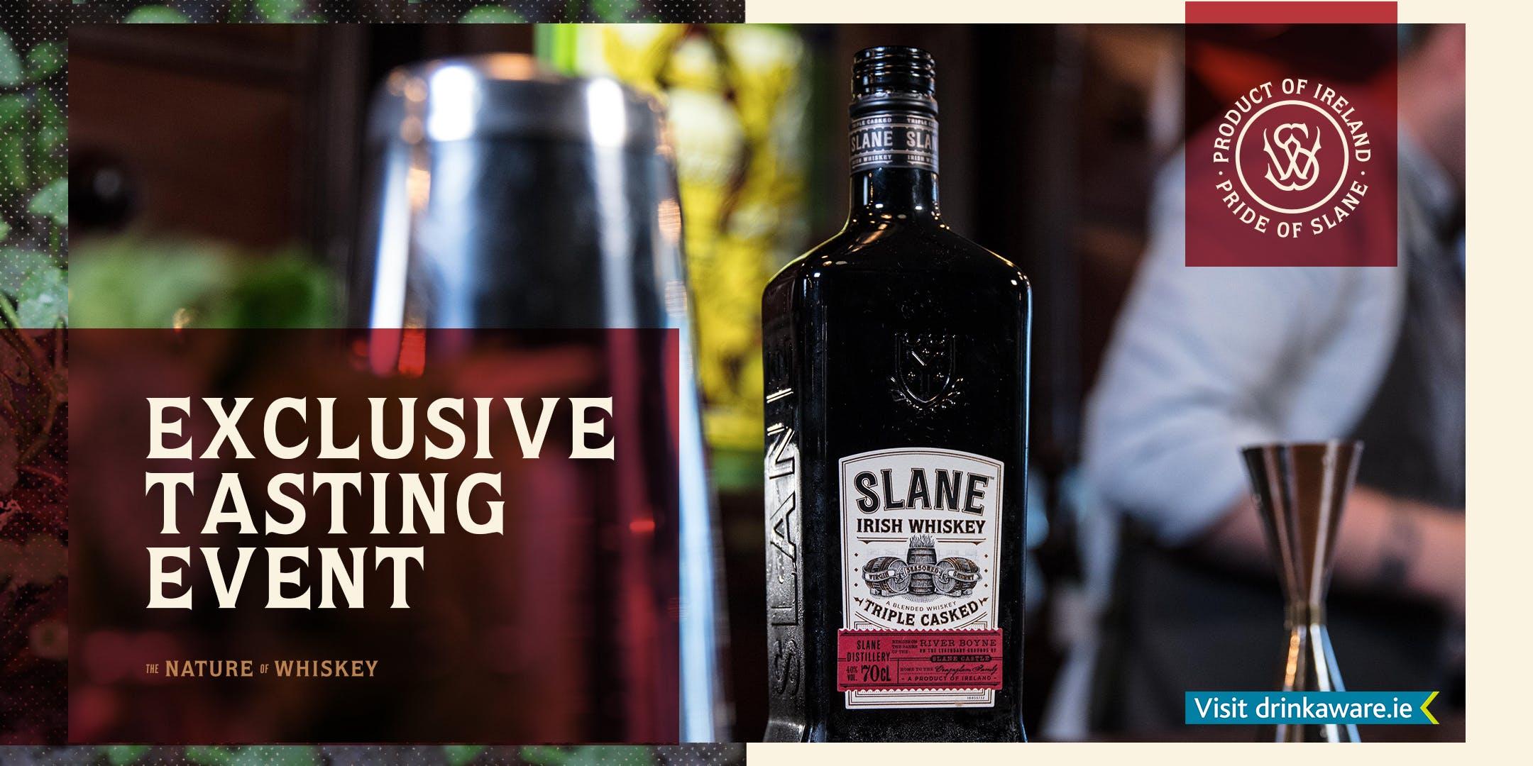 Slane Whiskey Tasting Experience at Dinn Ri Terrace Bar