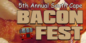5th Annual South Cape BaconFest Trolley Event