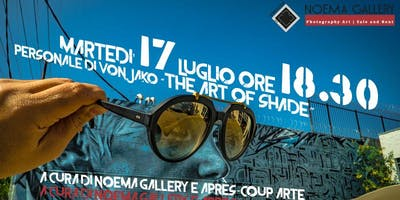 "Vernissage ""The Art of Shade""- personale di Vonjako"