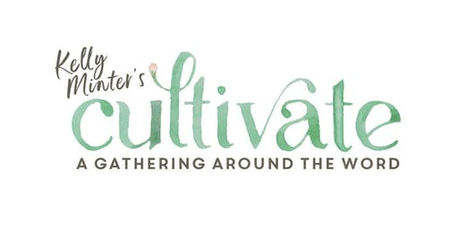 Cultivate | Modesto, CA