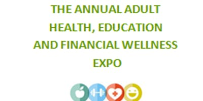***** Disabilities Health, Education and Financial Wellness Expo