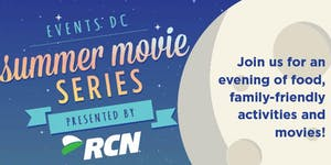 Events DC Summer Movie Series presented by RCN - Ward 8