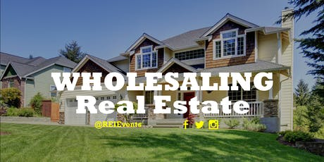 Wholesaling Real Estate Webinar Orientation  tickets