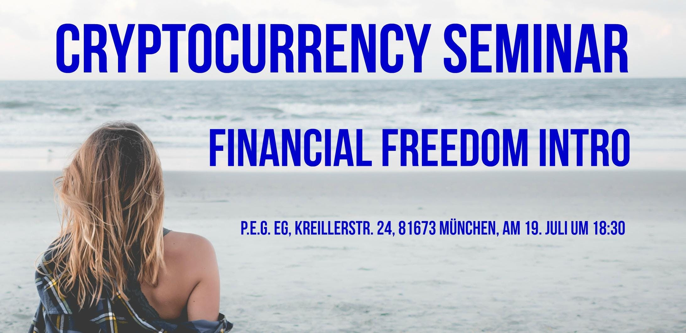 Cryptocurrency Seminar - Financial Freedom In