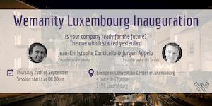 Wemanity Luxembourg Inauguration