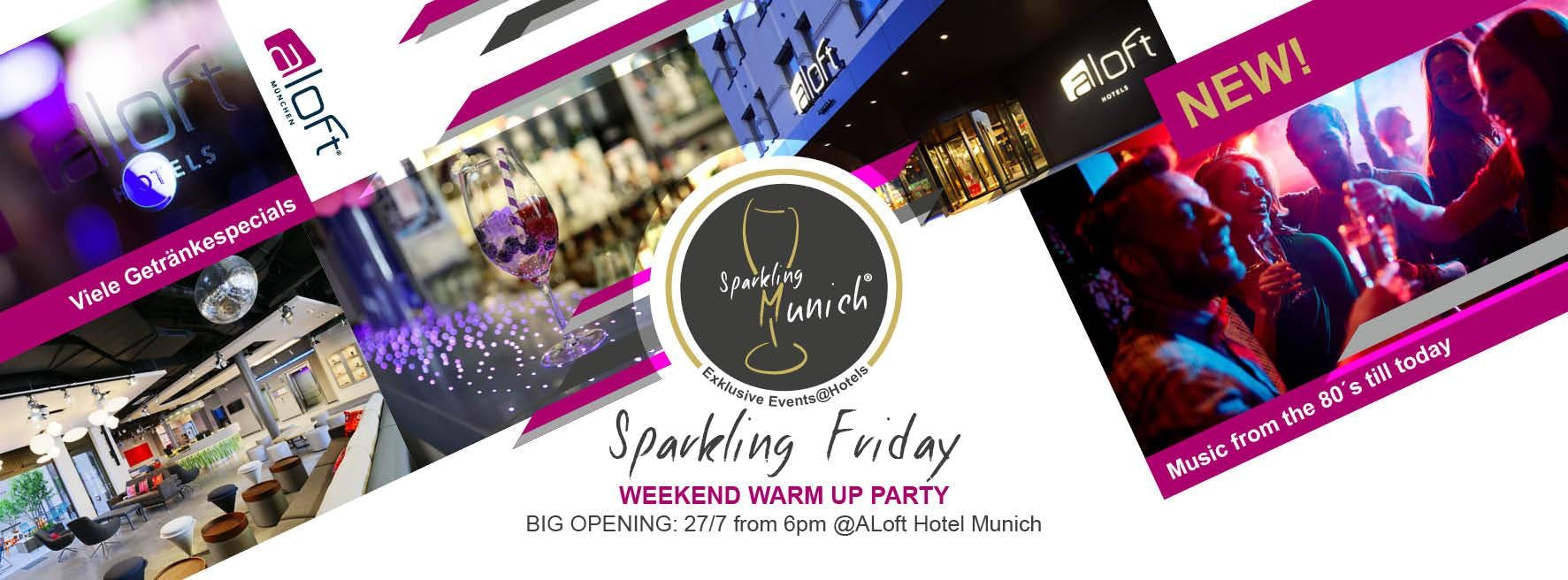 Sparkling Friday@WXYZ Bar im Aloft Hotel Muni